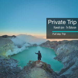 Private trip Kawah Ijen Baluran