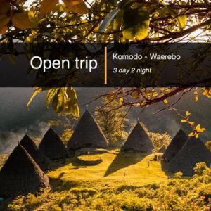 Open trip Komodo Waerebo 3 hari 2 malam